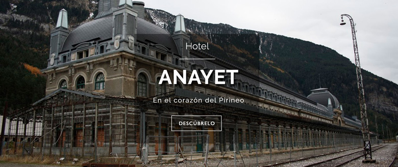 Hotel Anayet Canfranc